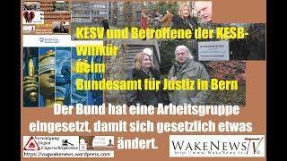 KESB-Terror - Bund setzt Arbeitsgruppe ein, damit sich gesetzlich etwas ändert. 20191115