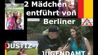 Mutter in Not - 2 Mädchen entführt von Berliner JUSTIZ-/JUGENDAMT - Mafia