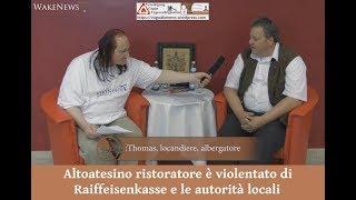 Altoatesino ristoratore è violentato di Raiffeisenkasse e le autorità locali
