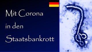 Teaser: Mit Corona in den Staatsbankrott