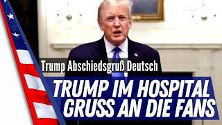 Präsident im Walther Reed Hospital, Abschiedsgruß aus dem Weißen Haus an die Fans