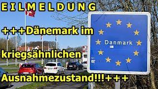 +++EILMELDUNG +++Dänemark befindet sich in einem kriegsähnlichen Zustand+++