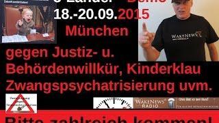 Dreiländer-Demo gegen Justiz- u. Behördenwillkür vom 18. bis 20. September 2015 in München!