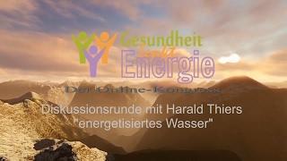 Harald Thiers - wie gesund ist unser Trinkwasser?