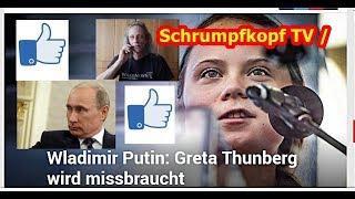 Trailer: Schrumpfkopf TV / Wladimir Putin: Greta wird missbraucht ...