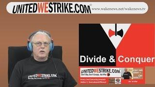 Censored By YT Divide & Conquer - That`s What They Do! UNITEDWESTRIKE Radio-Marathon