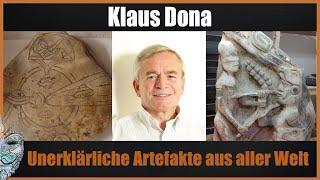Klaus Dona -  Unerklärliche Artefakte aus aller Welt - Was sind ihre Geschichten?
