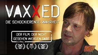 Impfkritik - VAXXED – Der Kino-Film, der nicht gesehen werden darf | Andrew Wakefield in Berlin
