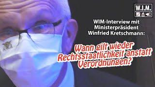 WIM-Interview mit Ministerpräsident Kretschmann: Wann gilt wieder Rechtsstaatlichkeit in BaWü?