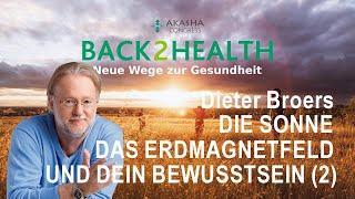Dieter Broers: Die Sonne, das Erdmagnetfeld und Dein Bewusstsein