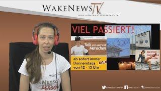 Viel Passiert! – Talk von und mit Menschen mit Maria – Wake News Radio/TV 20160901