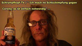 """Trailer:  Schrumpfkopf TV / """"Ich mache ne Schluckimpfung gegen das Corona-Virus"""" ..."""