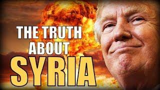 SYRIA - the Terrifying Truth of What is Really Happening