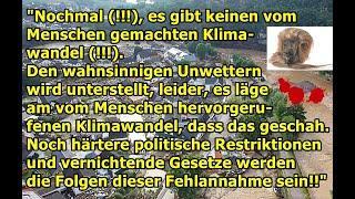 """""""Instrumentalisierung der Unwetter, es gibt keinen vom Menschen gemachten Klimawandel!!!!!!!""""..."""