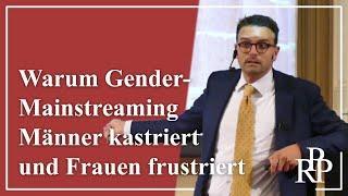 Warum Gender-Mainstreaming Männer kastriert und Frauen frustriert. // Paartherapie (Raphael Bonelli)