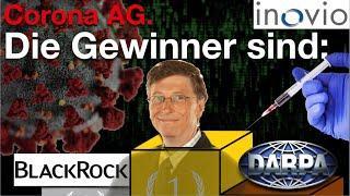 Corona AG.  Die Gewinner sind Bill Gates, DARPA und BlackRock