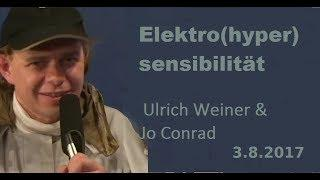 Elektro(hyper)sensibilität (EHS) - Ulrich Weiner & Jo Conrad  | Bewusst.TV - 3.8.2017