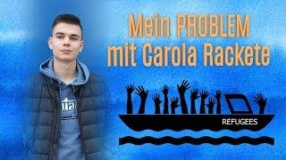 Mein PROBLEM mit Carola Rackete