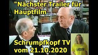 """""""Nächster Trailer für Hauptfilm Schrumpfkopf TV vom 21.10.2020"""" ..."""