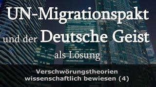 UN Migrationspakt: Nur die schnelle Renaissance des Deutschen Geistes hilft - Ein spiritueller Blick