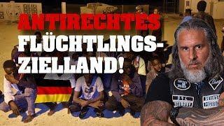 Antirechtes FLÜCHTLINGSZIELLAND!