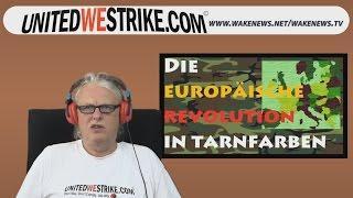 Die europäische Revolution in Tarnfarben – UNITEDWESTRIKE Radio-Marathon 11.06.2016