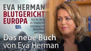 Blutgericht Europa - Neues Buch von Bestseller-Autorin Eva Herman