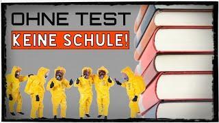 Corona-Schnelltest: Kein Test - Keine Schule!