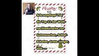 Trailer: Die Top 22 der Weihnachtswünsche von Gutmenschen, Schlaf-Schafen, Greta-Jünger, usw. ...
