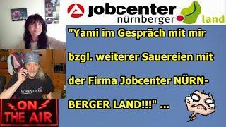 """""""Yami im Gespräch mit mir bzgl. weiterer Sauereien mit dem JOBCENTER NÜRNBERGER LAND!!!"""" ..."""