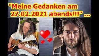 """""""Meine Gedanken am 27.02.2021 abends bei Musik von Estas Tonne!!!"""" ..."""