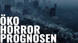Die Öko-Horrorprognosen und ihre perversen Folgen