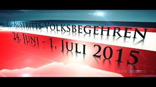 EU-Austritts-Volksbegehren 24. Juni - 1. Juli 2015 / Österreich