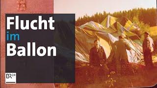 Spektakuläre DDR-Flucht vor 40 Jahren: Mit dem Ballon in die Freiheit | BR24