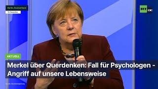 Merkel über Querdenken: Fall für Psychologen - Angriff auf unsere Lebensweise