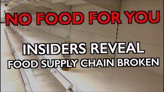 """We Have No Food for You"" - Insiders on Food Supply Shortages"