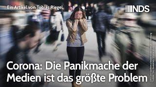 Corona: Die Panikmache der Medien ist das größte Problem | Tobias Riegel | NDS | 18.03.2021
