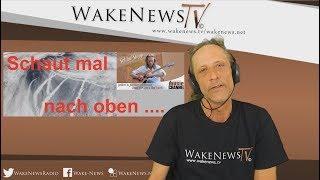Schaut mal nach oben… Schlaf-Stopp mit Martin Wake News Music Channel 20170825