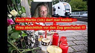 Schrumpfkopf TV / Auch Martin (ich) darf mal heulen — Frau absichtlich vor Zug geschubst