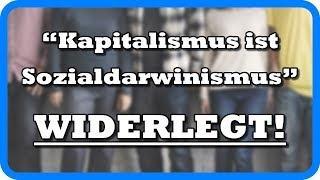"""""""Im Kapitalismus verlieren die Armen und Schwachen"""" – WIDERLEGT"""