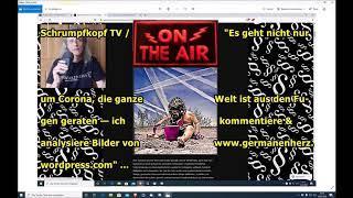 """Trailer: Schrumpfkopf TV / """"Es geht nicht nur um Corona, die ganze Welt ist aus den Fugen"""" ..."""