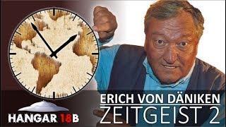 Erich von Däniken - Zeitgeist 2