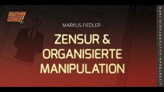Zensur & Organisierte Manipulation | Markus Fiedler | KT 153