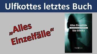 Neuer Ulfkotte - Alles Einzelfälle - Migration und Sexualdelikte