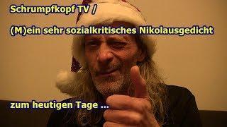 Trailer: Schrumpfkopf TV / (M)ein sehr sozialkritisches Nikolausgedicht zum heutigen Tage ...