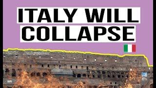 Italy's Financial System Will COLLAPSE and the ECB and EU Will Rule the Nation!