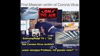 """Trailer: """"Corona-Virus eine wirkliche Bedrohung (?) — sollen wir dabei das Wüstere vergessen?"""" ..."""