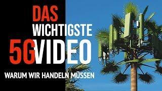 DAS WICHTIGSTE 5G Video !  - Warum wir handeln müssen - TEIL 1