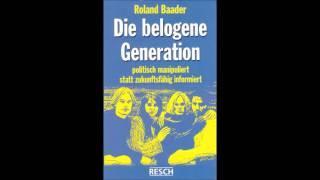Teil 3 von 4 / Die belogene Generation