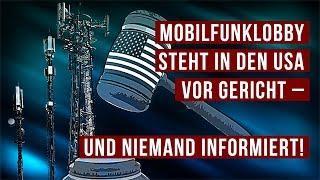 Mobilfunklobby steht in den USA vor Gericht – und niemand informiert! | 28.08.19 | kla.tv/14815